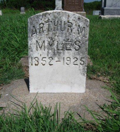 MYLES, ARTHUR M - Cowley County, Kansas | ARTHUR M MYLES - Kansas Gravestone Photos