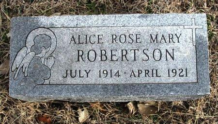 ROBERTSON, ALICE ROSE MARY - Cowley County, Kansas | ALICE ROSE MARY ROBERTSON - Kansas Gravestone Photos