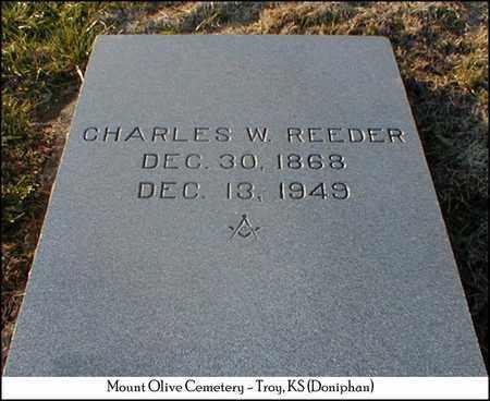 REEDER, CHARLES W - Doniphan County, Kansas | CHARLES W REEDER - Kansas Gravestone Photos