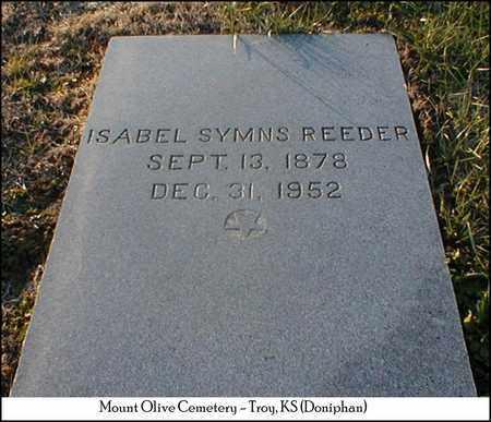 SYMNS REEDER, ISABEL - Doniphan County, Kansas | ISABEL SYMNS REEDER - Kansas Gravestone Photos
