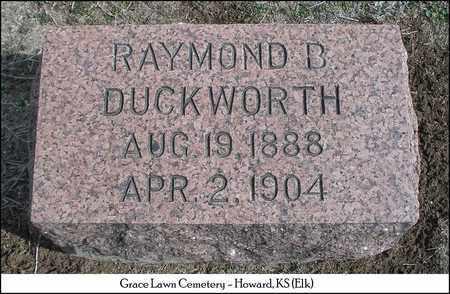 DUCKWORTH, RAYMOND B - Elk County, Kansas | RAYMOND B DUCKWORTH - Kansas Gravestone Photos