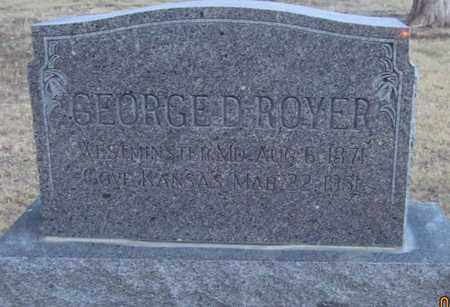ROYER, GEORGE D - Gove County, Kansas | GEORGE D ROYER - Kansas Gravestone Photos