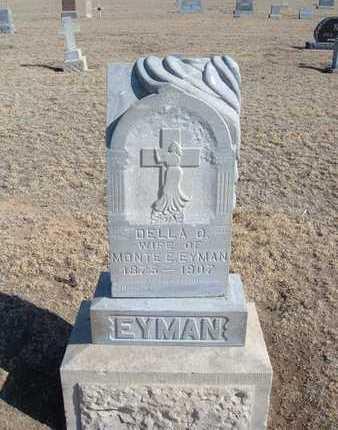 EYMAN, DELLA O - Grant County, Kansas | DELLA O EYMAN - Kansas Gravestone Photos