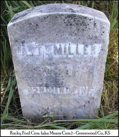 MILLER, A T   (VETERAN UNION) - Greenwood County, Kansas | A T   (VETERAN UNION) MILLER - Kansas Gravestone Photos