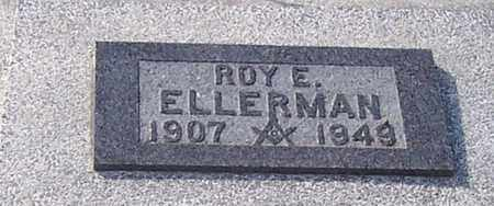 ELLERMAN, ROY E - Jefferson County, Kansas   ROY E ELLERMAN - Kansas Gravestone Photos