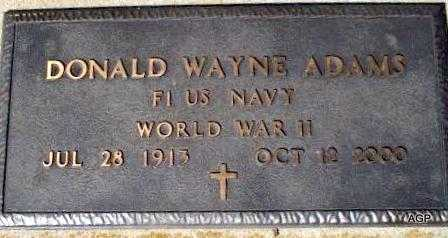 ADAMS, DONALD WAYNE   (VETERAN WWII) - Labette County, Kansas   DONALD WAYNE   (VETERAN WWII) ADAMS - Kansas Gravestone Photos
