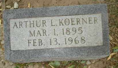 KOERNER, ARTHUR L - Leavenworth County, Kansas | ARTHUR L KOERNER - Kansas Gravestone Photos