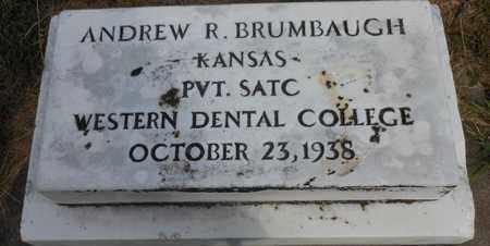 BRUMBAUGH, ANDREW R  (VETERAN WWI) - Marshall County, Kansas | ANDREW R  (VETERAN WWI) BRUMBAUGH - Kansas Gravestone Photos