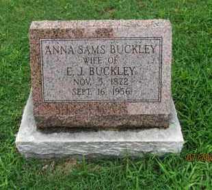 SAMS BUCKLEY, ANNA - Montgomery County, Kansas | ANNA SAMS BUCKLEY - Kansas Gravestone Photos