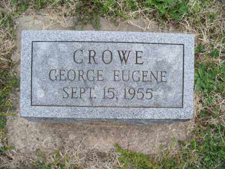CROWE, GEORGE EUGENE - Montgomery County, Kansas | GEORGE EUGENE CROWE - Kansas Gravestone Photos