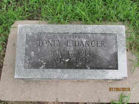 DANCER, TONEY L - Montgomery County, Kansas | TONEY L DANCER - Kansas Gravestone Photos