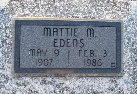 EDENS, MATTIE M - Montgomery County, Kansas | MATTIE M EDENS - Kansas Gravestone Photos