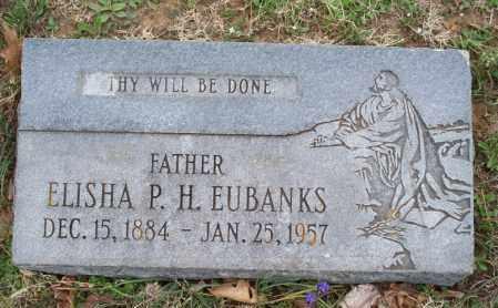 EUBANKS, ELISHA P  H - Montgomery County, Kansas   ELISHA P  H EUBANKS - Kansas Gravestone Photos