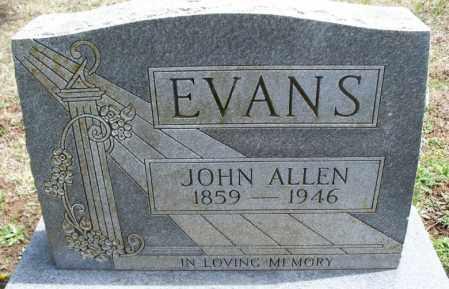 EVANS, JOHN ALLEN - Montgomery County, Kansas | JOHN ALLEN EVANS - Kansas Gravestone Photos