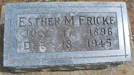 FRICKE, ESTHER M - Montgomery County, Kansas | ESTHER M FRICKE - Kansas Gravestone Photos