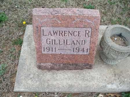 GILLILAND, LAWRENCE R - Montgomery County, Kansas | LAWRENCE R GILLILAND - Kansas Gravestone Photos