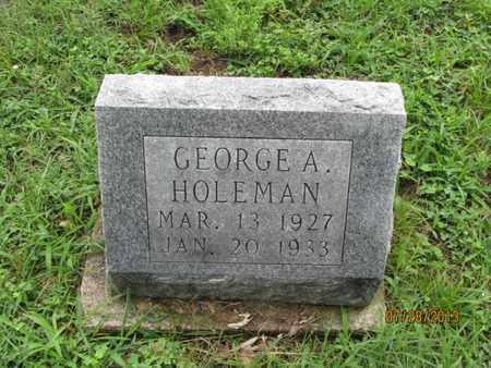 HOLEMAN, GEORGE A - Montgomery County, Kansas | GEORGE A HOLEMAN - Kansas Gravestone Photos