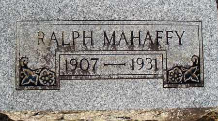 MAHAFFY, RALPH - Montgomery County, Kansas | RALPH MAHAFFY - Kansas Gravestone Photos