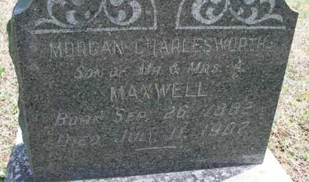MAXWELL, MORGAN CHARLESWORTH - Montgomery County, Kansas | MORGAN CHARLESWORTH MAXWELL - Kansas Gravestone Photos