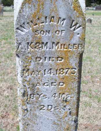 MILLER, WILLIAM W - Montgomery County, Kansas | WILLIAM W MILLER - Kansas Gravestone Photos