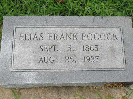 POCOCK, ELIAS FRANK - Montgomery County, Kansas | ELIAS FRANK POCOCK - Kansas Gravestone Photos