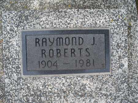 ROBERTS, RAYMOND J - Montgomery County, Kansas | RAYMOND J ROBERTS - Kansas Gravestone Photos