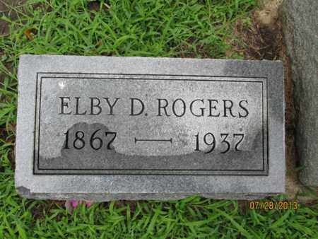 ROGERS, ELBY D - Montgomery County, Kansas | ELBY D ROGERS - Kansas Gravestone Photos