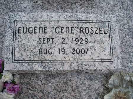 "ROSZEL, EUGENE ""GENE"" - Montgomery County, Kansas | EUGENE ""GENE"" ROSZEL - Kansas Gravestone Photos"