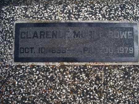 ROWE, CLARENCE MORRIS - Montgomery County, Kansas | CLARENCE MORRIS ROWE - Kansas Gravestone Photos