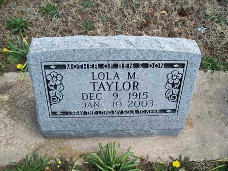 TAYLOR, LOLA M - Montgomery County, Kansas | LOLA M TAYLOR - Kansas Gravestone Photos