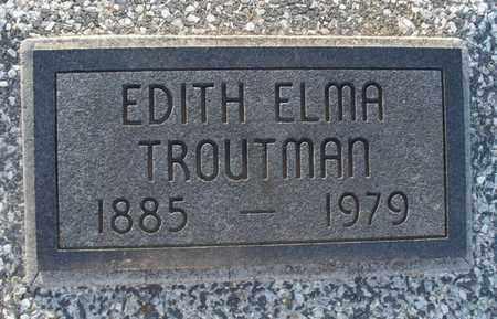 TROUTMAN, EDITH ELMA - Montgomery County, Kansas   EDITH ELMA TROUTMAN - Kansas Gravestone Photos