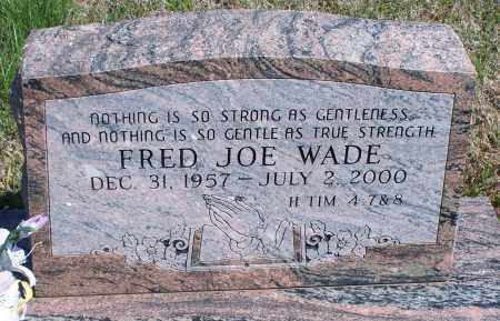 WADE, FRED JOE - Montgomery County, Kansas | FRED JOE WADE - Kansas Gravestone Photos