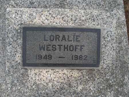 WESTHOFF, LORALIE - Montgomery County, Kansas | LORALIE WESTHOFF - Kansas Gravestone Photos