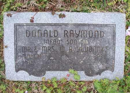 YEUBANKS, DONALD RAYMOND - Montgomery County, Kansas | DONALD RAYMOND YEUBANKS - Kansas Gravestone Photos