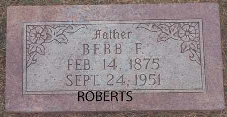 ROBERTS, BEBB F - Norton County, Kansas | BEBB F ROBERTS - Kansas Gravestone Photos