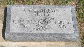 KELLY, CAROLYN FAYE - Pottawatomie County, Kansas | CAROLYN FAYE KELLY - Kansas Gravestone Photos