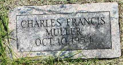 MULLER, CHARLES FRANCIS - Pottawatomie County, Kansas | CHARLES FRANCIS MULLER - Kansas Gravestone Photos