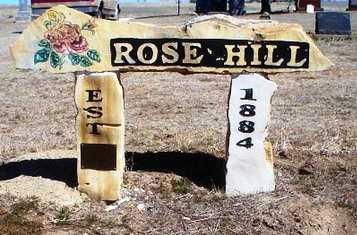 * ROSE HILL SIGN,  - Rawlins County, Kansas    * ROSE HILL SIGN - Kansas Gravestone Photos