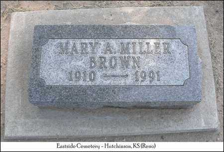 MILLER BROWN, MARY A - Reno County, Kansas | MARY A MILLER BROWN - Kansas Gravestone Photos