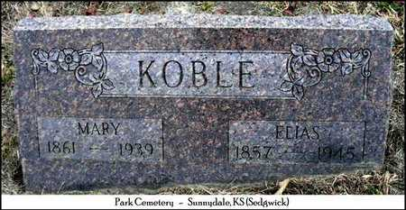 KOBLE, ELIAS - Sedgwick County, Kansas | ELIAS KOBLE - Kansas Gravestone Photos