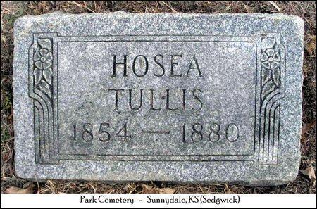 TULLIS, HOSEA - Sedgwick County, Kansas   HOSEA TULLIS - Kansas Gravestone Photos