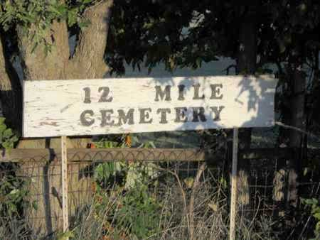 *SIGN, 12 MILE CEMETERY - Smith County, Kansas | 12 MILE CEMETERY *SIGN - Kansas Gravestone Photos