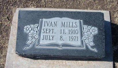 MILLS, IVAN - Stevens County, Kansas | IVAN MILLS - Kansas Gravestone Photos