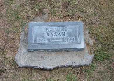 RAGAN, LUCIEN E - Stevens County, Kansas | LUCIEN E RAGAN - Kansas Gravestone Photos