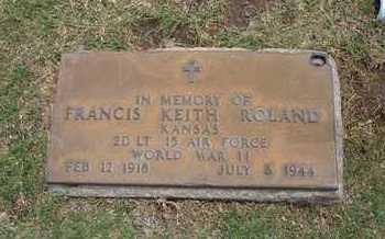 ROLAND, FRANCIS KEITH   (VETERAN WWII) - Stevens County, Kansas | FRANCIS KEITH   (VETERAN WWII) ROLAND - Kansas Gravestone Photos