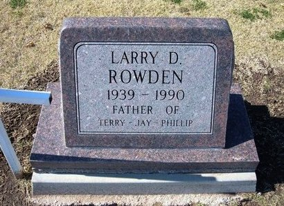 ROWDEN, LARRY D - Stevens County, Kansas | LARRY D ROWDEN - Kansas Gravestone Photos