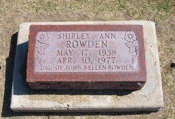ROWDEN, SHIRLEY ANN - Stevens County, Kansas | SHIRLEY ANN ROWDEN - Kansas Gravestone Photos