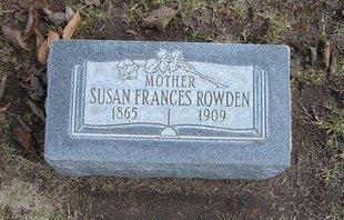 ROWDEN, SUSAN FRANCES - Stevens County, Kansas | SUSAN FRANCES ROWDEN - Kansas Gravestone Photos