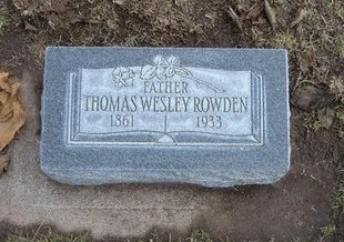 ROWDEN, THOMAS WESLEY - Stevens County, Kansas | THOMAS WESLEY ROWDEN - Kansas Gravestone Photos