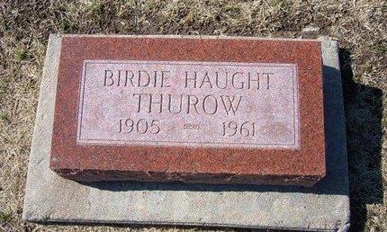 THUROW, BIRDIE HAUGHT - Stevens County, Kansas   BIRDIE HAUGHT THUROW - Kansas Gravestone Photos